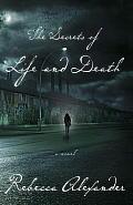 Secrets of Life & Death