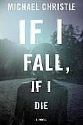 If I Fall, If I Die
