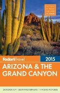 Fodors Arizona & the Grand Canyon 2015