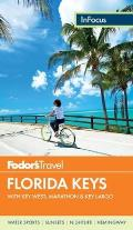 Travel Guide #4: Fodor's in Focus Florida Keys: With Key West, Marathon & Key Largo