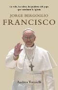 Jorge Bergoglio Francisco