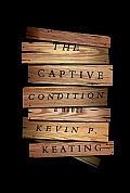 Captive Condition A Novel