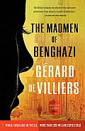 The Madmen of Benghazi: A Malko Linge Novel (Vintage Crime/Black Lizard)