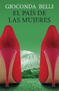 El Pais de las Mujeres = The Country of Women (Vintage Espanol)