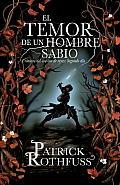 El Temor de un Hombre Sabio: Cronica del Asesino de Reyes: Segundo Dia = The Wise Man's Fear (Vintage Espanol)
