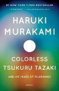Colorless Tsukuru Tazaki & His...