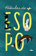 Fabulas de Esopo = Aesop's Fables (Vintage Espanol)