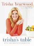 Trishas Table My Feel Good Favorites for a Balanced Life