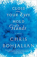 Close Your Eyes, Hold Hands (Large Print)