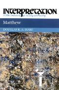 Matthew (Interpretation: A Bible Commentary for Teaching & Preaching)