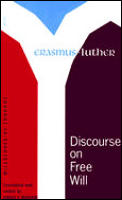 Discourse on Free Will: Milestones of Thought (Milestones of Thought in the History of Ideas)