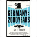 Germany 2000 Years: Volume 2: The Second Empire and the Weimar Republic