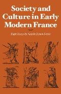 Society and Culture in Early Modern France: Eight Essays by Natalie Zemon Davis