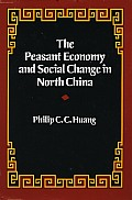 Peasant Economy & Social Change in North China