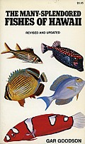 The Many-Splendored Fishes of Hawaii