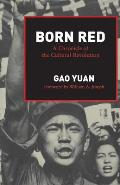 Born Red: A Chronicle of the Cultural Revolution Cover