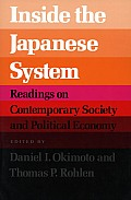 Inside the Japanese System: Readings on Contemporary Society and Political Economy