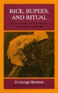 Rice, Rupees, and Ritual: Economy and Society Among the Samosir Batak of Sumatra