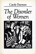 Disorder of Women Democracy Feminism & Political Theory