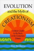 Evolution and the Myth of Creationism : a Basic Guide To the Facts in the Evolution Debate (90 Edition) Cover