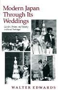 Modern Japan Through Its Weddings (89 Edition)