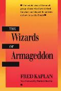 The Wizards of Armageddon (Stanford Nuclear Age) Cover