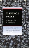 Makikos Diary A Merchant Wife in 1910 Kyoto