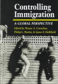 Controlling Immigration A Global Persp