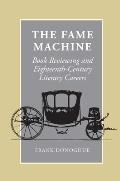The Fame Machine: Book Reviewing and Eighteenth-Century Literary Careers