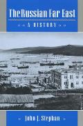 The Russian Far East: A History