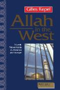 Allah in the West: Islamic Movements in America and Europe (Mestizo Spaces/Espaces Metisses)