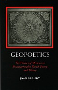 Geopoetics The Politics Of Mimesis In Poststructuralist French Poetry & Theory