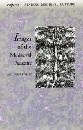 The Image of the Medieval Peasant as Alien and Exemplary (Figurae: Reading Medieval Culture) Cover