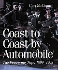 Coast to Coast by Automobile: The Pioneering Trips, 1899-1908