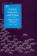 Capital, Coercion, and Crime:...