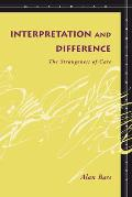 Interpretation and Difference: The Strangeness of Care