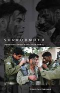 Surrounded Palestinian Soldiers in the Israeli Military