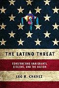 Latino Threat Constructing...