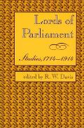 Lords of Parliament: Studies, 1714-1914