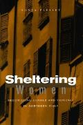 Sheltering Women: Negotiating Gender and Violence in Northern Italy