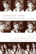 Sephardi Lives: A Documentary History, 1700-1950