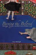 Burying the Beloved: Marriage, Realism, and Reform in Modern Iran