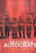 Adaptable Autocrats: Regime Power in Egypt and Syria (Stanford Studies in Middle Eastern and Islamic Studies and Cultures)