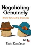 Negotiating Genuinely: Being Yourself in Business