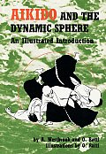 Aikido and the Dynamic Sphere: An Illustrated Introduction Cover