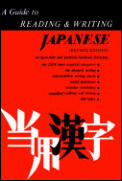 Guide To Reading & Writing Japanese Revised Edition