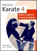 Practical Karate 04 Defense Against Arme