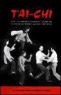 Tai Chi The Supreme Ultimate Exercise For Health Sport & Self Defense