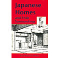 Japanese Homes and Their Surroundings (Tut Books. a)