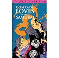 Comrade Loves Of The Samurai Songs Of